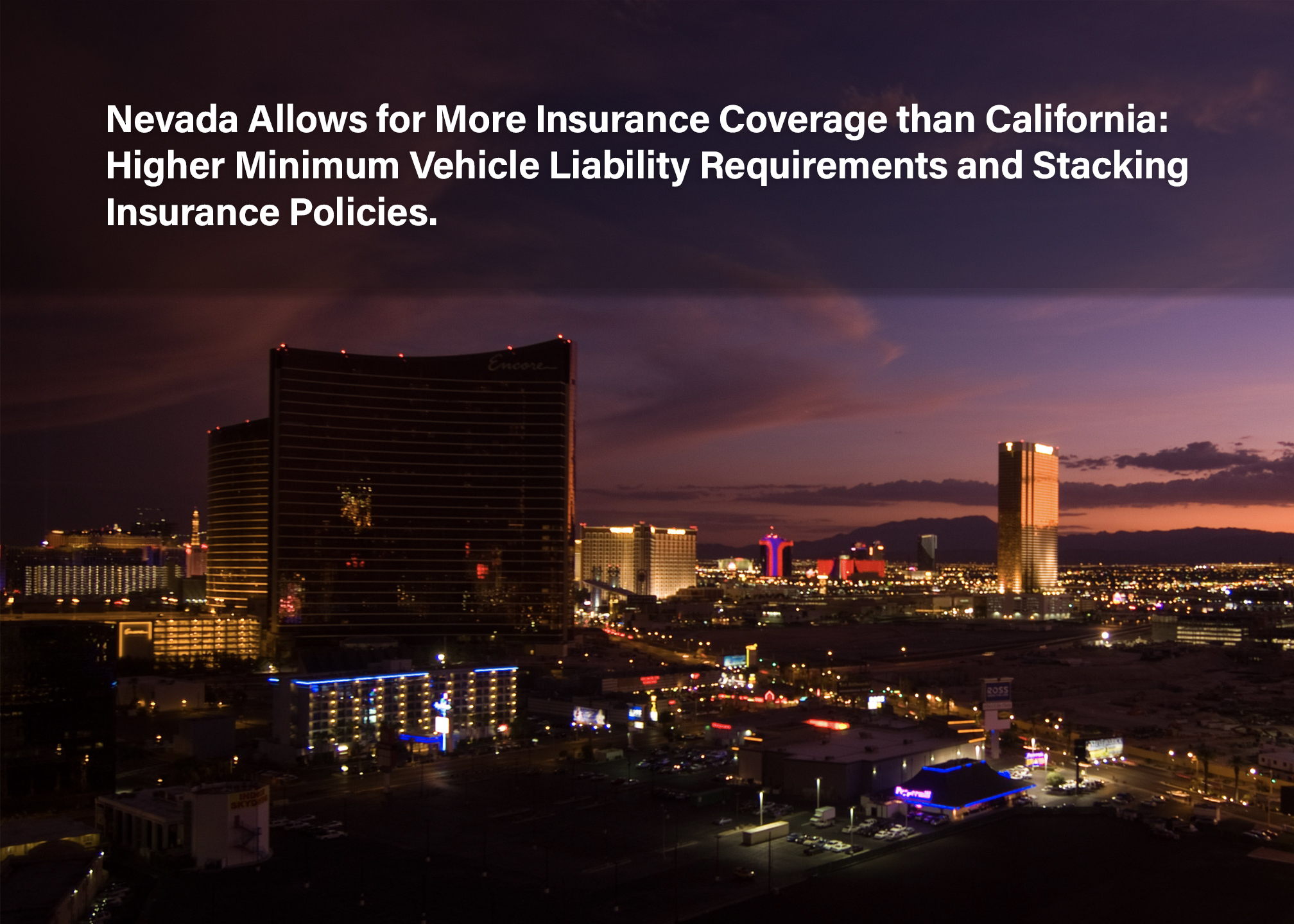Nevada-Allows-for-More-Insurance-Coverage-than-California